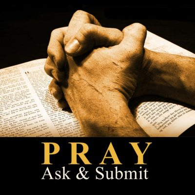 Pray Ask Amp Submit First Baptist Church Medford Wi