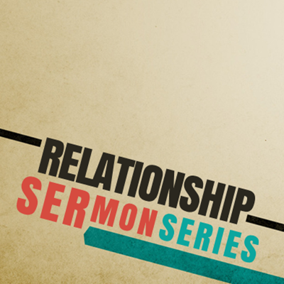 Relationships – First Baptist Church – Medford, WI